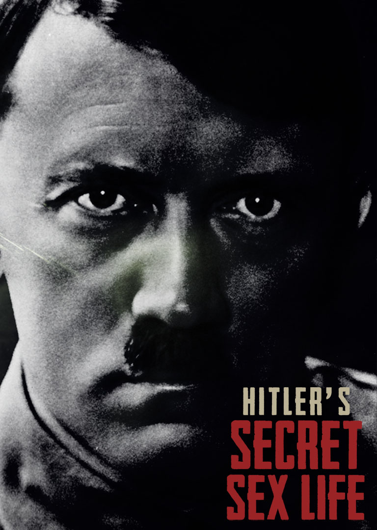 HITLER'S SECRET SEX LIFE- thumbnail