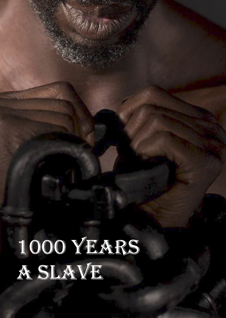 1000 YEARS A SLAVE - thumbnail